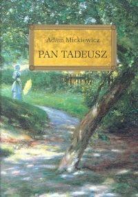 Pan Tadeusz (Uszkodzona okładka) Mickiewicz Adam