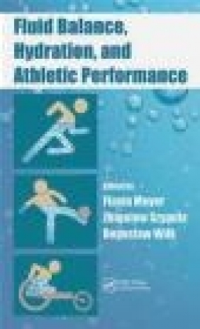 Fluid Balance, Hydration, and Athletic Performance