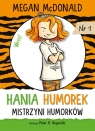 Hania Humorek. Mistrzyni humorków