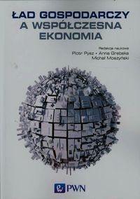 Ład gospodarczy a współczesna ekonomia