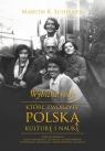 Wybitne rody które tworzyły polską kulturę i naukę