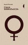 Ciała Sienkiewicza. Studia o płci i przemocy Ryszard Koziołek