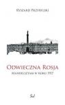 Odwieczna Rosja Mandelsztam w roku 1917 Przybylski Ryszard