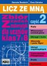 Licz ze mną Zbiór zadań z matematyki dla uczniów klas 7 i 8 Część 2