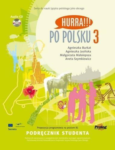 Po Polsku 3 Podręcznik studenta + CD Burkat Agnieszka, Jasińska Agnieszka, Małolepsza Małgorzata, Szymkiewicz Aneta