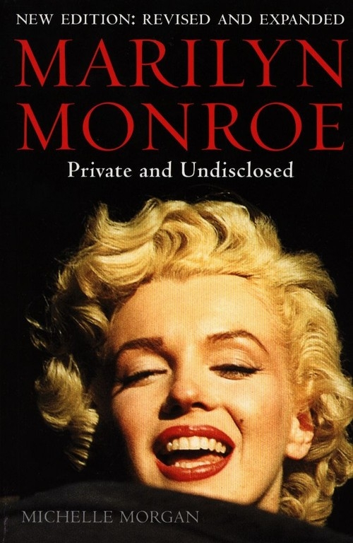Marilyn Monroe Private and Undisclosed Morgan Michelle