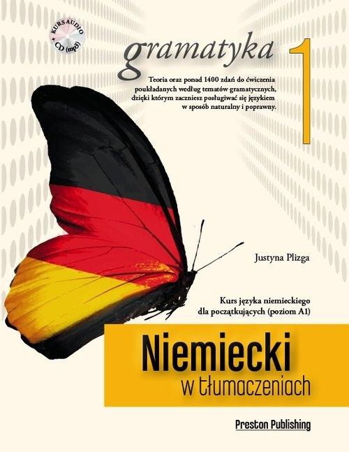 Niemiecki w tłumaczeniach Gramatyka 1 z płytą CD Plizga Justyna