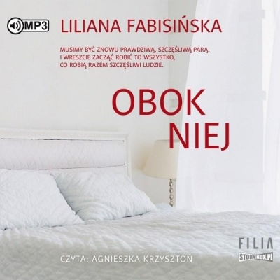 Obok niej (Audiobook) Liliana Fabisińska