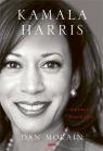 Kamala Harris. Pierwsza biografia Dan Morain