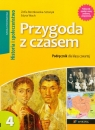 Przygoda z czasem 4 Historia i Społeczeństwo Podręcznik Szkoła Bentkowska-Sztonyk Zofia, Wach Edyta