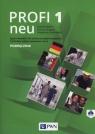 Profi 1 neu Podręcznik + CD 758/1/2015 Dittrich Roland, Kujawa Barbara, Multańska Małgorzata