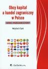 Obcy kapitał a handel zagraniczny w Polsce