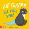 Kot Gustaw nie może spać Książka o złości