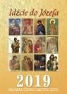 Kalendarz 2019 Czcicieli świętego Józefa Idźcie do Józefa Pytlarz Katarzyna