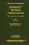 Dokumenty Soborów Powszechnych Tom 1 325-787 Baron Arkadiusz, Pietras Henryk