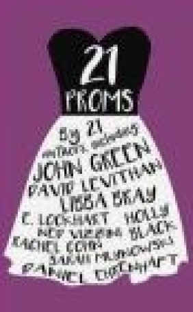21 Proms Daniel Ehrenhaft, David Levithan