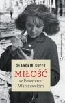Miłość w Powstaniu Warszawskim
