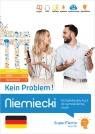Niemiecki Kein Problem! Kompleksowy kurs A1-C1 do samodzielnej nauki (poziom podstawowy, średni