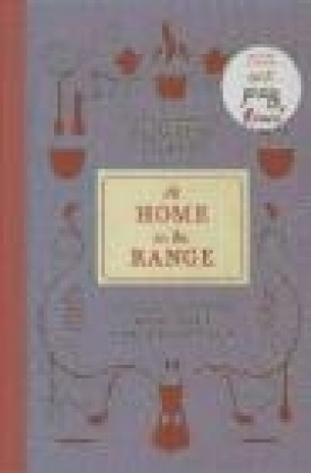 At Home on the Range Elizabeth Gilbert, Margaret Yardley Potter