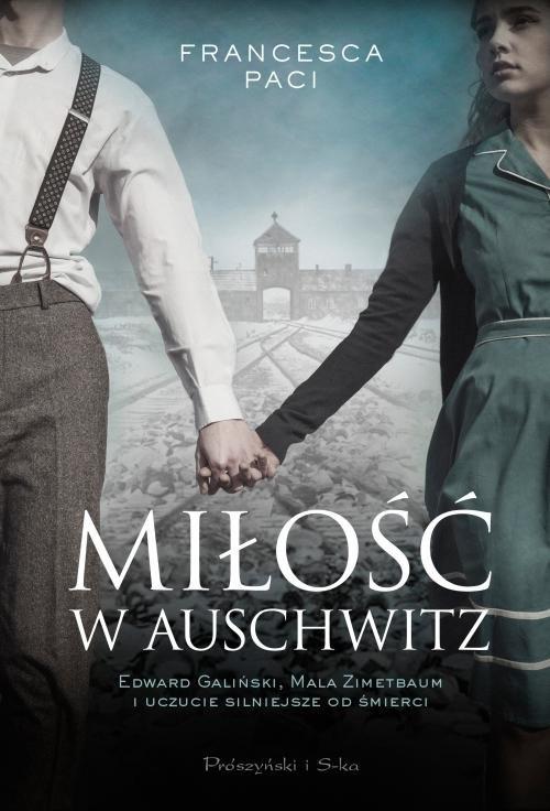 Miłość w Auschwitz Paci Francesca