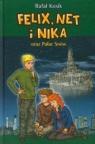 Felix, Net i Nika oraz Pałac Snów Kosik Rafał