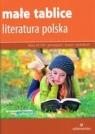 Małe tablice Literatura polska (wyd. 2017) Opracowanie zbiorowe