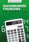 Rachunkowość finansowa od podstaw (Uszkodzona okładka)VII wydanie (ze Aleszczyk Józef