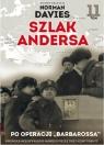 Szlak Andersa 11 Po operacji Barbarossa opracowanie zbiorowe
