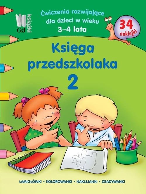 Księga przedszkolaka 2 Ćwiczenia rozwijające dla dzieci w wieku 3-4 lata Kobiela Wiesława