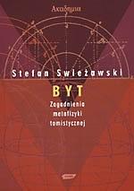 Byt. Zagadnienia metafizyki tomistycznej Stefan Swieżawski
