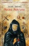 Matka Makryna Dehnel Jacek