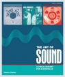 The Art of Sound A Visual History for Audiophiles Burrows Terry