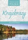 Podróże marzeń Polska Krajobrazy Kolorowanka