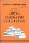 Biblioteczka Opracowań Liryka starożytnej Grecji i Rzymu