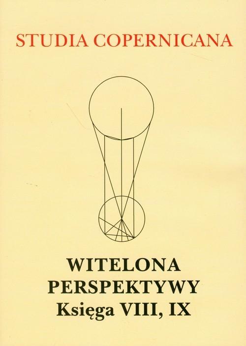 Witelona perspektywy Księga VIII, IX