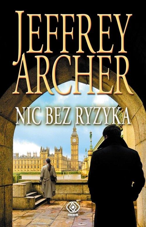 Nic bez ryzyka Archer Jeffrey