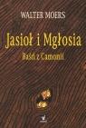 Jasioł i Mgłosia Baśń z Camonii Moers Walter