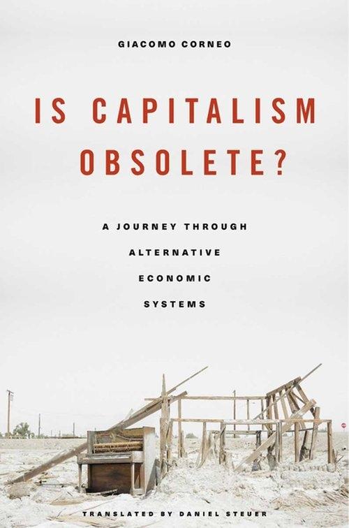 Is Capitalism Obsolete? Corneo Giacomo