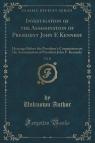Investigation of the Assassination of President John F. Kennedy, Vol. 11