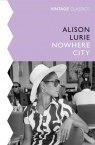 The Nowhere City Lurie Alison