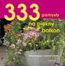 333 pomysły na piękny balkon