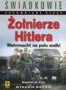 Żołnierze Hitlera Wehrmacht na polu walki