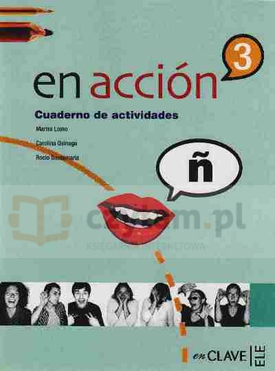 En Accion 3 ćwiczenia +CD Marisa Lomo, Carolina Osinaga, Rocio Santamaria