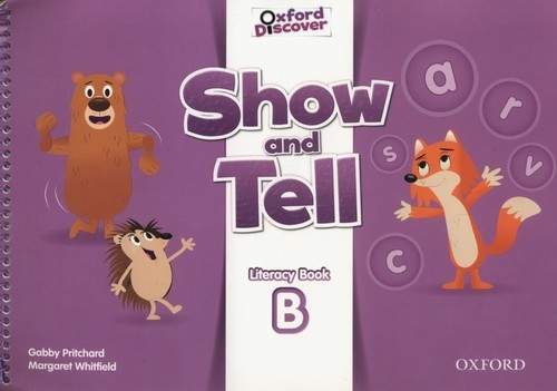 Show and Tell 3 Literacy Book B Pritchard Gabby, Whitfield Margaret