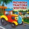 Przygoda traktora Wiktora Żukowski Jarosław