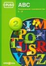 PUS ABC 2 Rozpoznawanie i rozróżnianie liter Ł-Z
