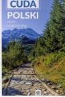Cuda Polski Parki narodowe