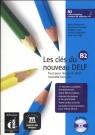 Les clés du nouveau DELF B2 + CD