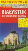Białystok plan miasta 1:16 500 Bielsk Podlaski, Sokółka