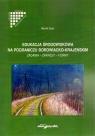Edukacja środowiskowa na pograniczu borowiacko-krajeńskim. Zadania – zakresy Marek Sass